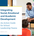 Social, Emotional, and Academic Development Action Guide for School Leaders