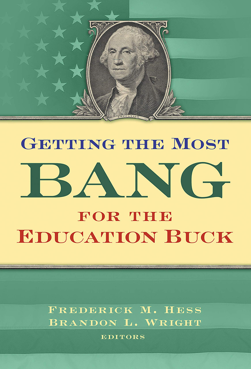 "Cover of ""Getting the Most Bang for the Education Buck"""