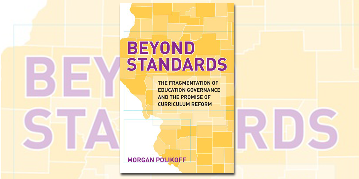 """Book cover of """"Beyond Standards"""" by Morgan Polikoff"""