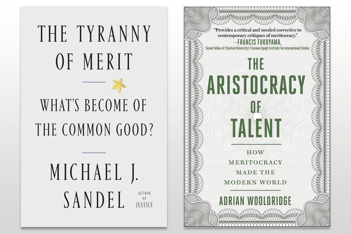 """Book covers of """"The Tyranny of Merit"""" and """"The Aristocracy of Talent"""""""