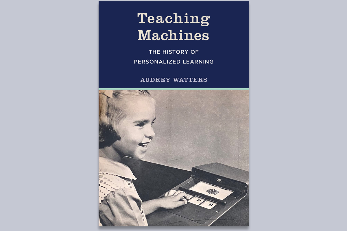 """Book cover of """"Teaching Machines"""" by Audrey Watters"""