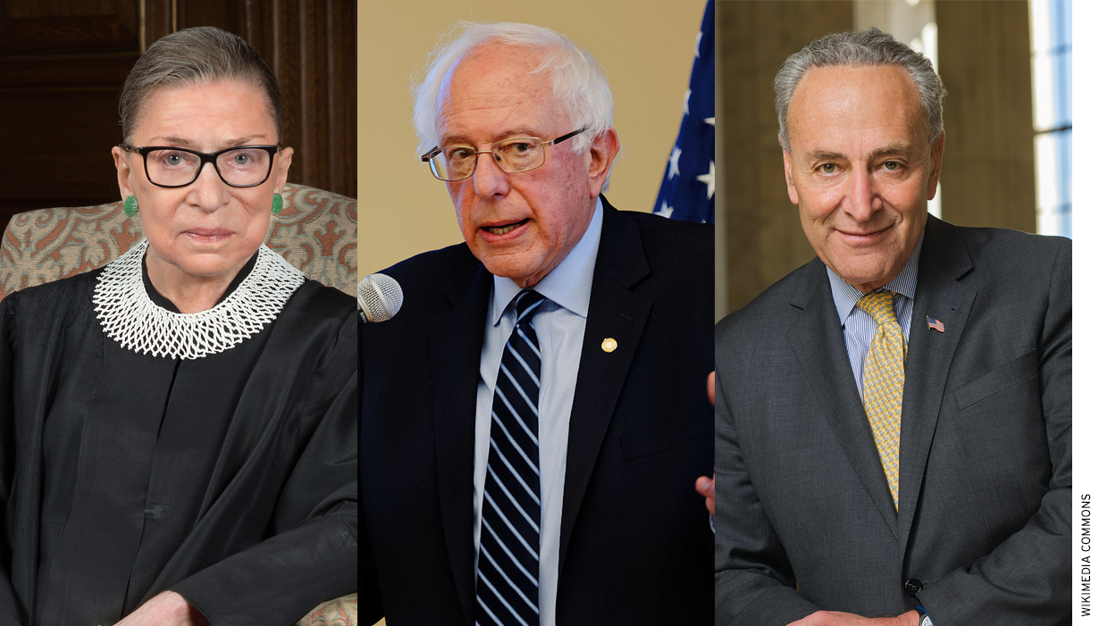upreme Court justice Ruth Bader Ginsburg, Democratic presidential candidate Bernie Sanders and Senate minority leader Charles Schumer