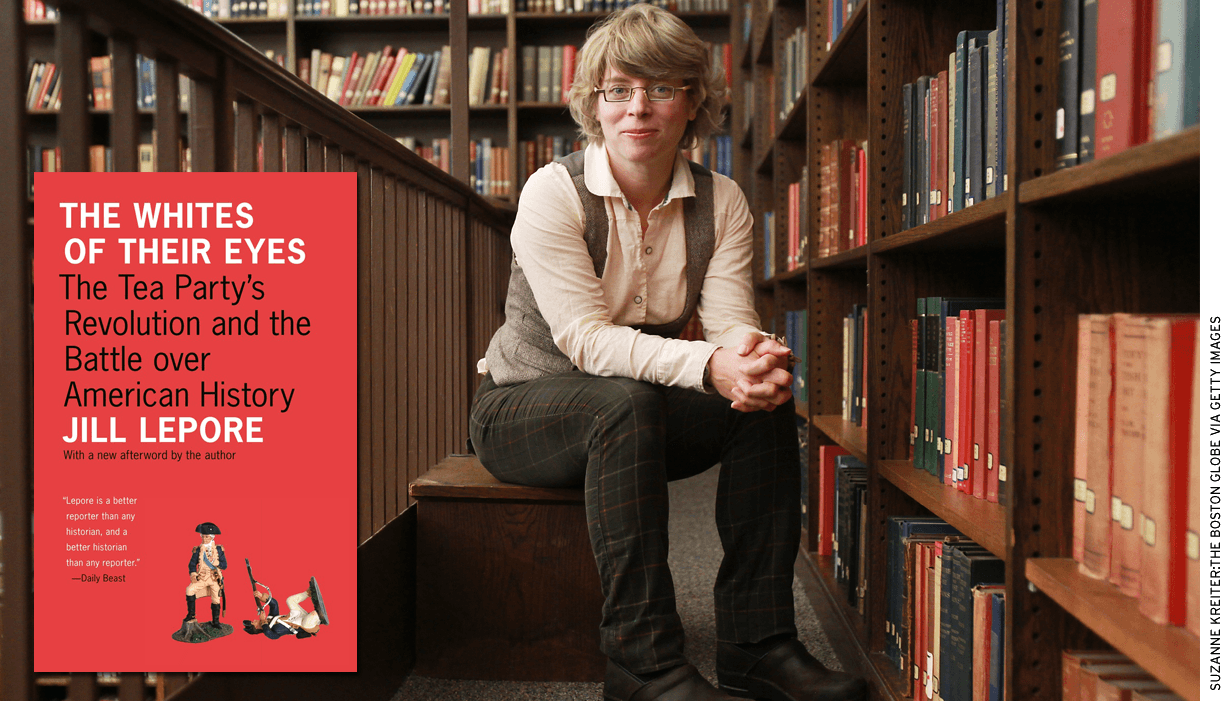 "Harvard historian Jill Lepore, once deplored by Gordon Wood as ""an expert at mocking,"" became a patriotic historian, perhaps without even entirely recognizing it herself."