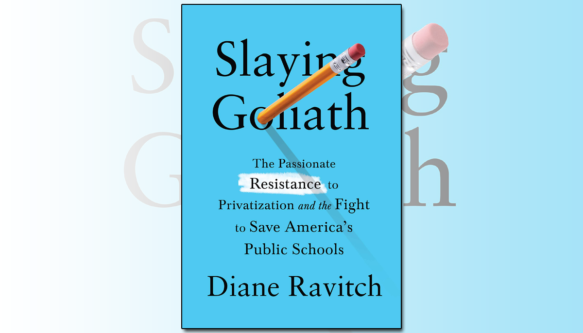 Book cover for Slaying Goliath by Diane Ravitch